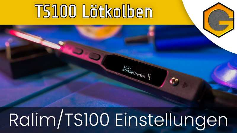 TS100 Lötkolben - Ralim/TS100 Firmware Einstellungen [German/Deutsch]